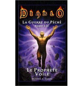 Diablo: La Guerre du Péché, T3: Le Prophète Voilé