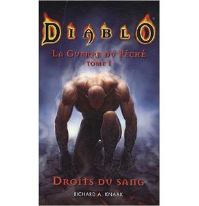 Diablo: La Guerre du Péché, T1: Droits du Sang