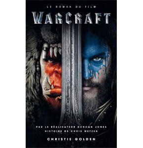 Warcraft: Le Commencement - Novélisation
