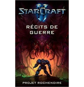 StarCraft II: Récits de Guerre - Projet Rochenoire