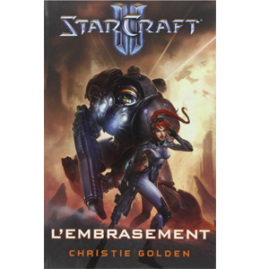 StarCraft II: L'embrasement