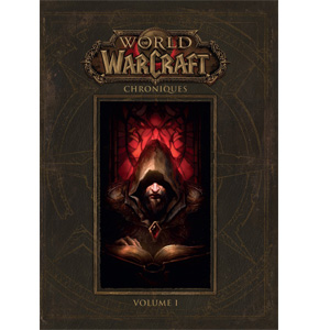World of Warcraft: Chroniques - Volume 1