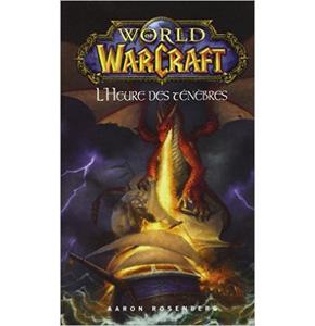 World of Warcraft: L'heure des ténèbres