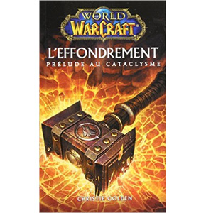 WoW: L'effondrement, prélude au cataclysme