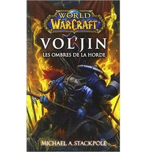 WoW: Vol'jin, les Ombres de la Horde