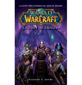 World of Warcraft: La Nuit du Dragon