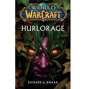 World of Warcraft: Hurlorage