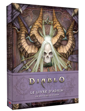 Bestiaire Diablo III : Le Livre d'Adria