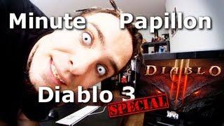 Minute Papillon Spécial : Diablo III - Test du jeu (enfin presque...)