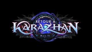 Retour à Karazhan, mise à jour 7.1